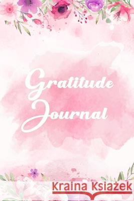Gratitude Journal: Personalized gratitude journal, Happiness Journal, Book for mindfulness reflection thanksgiving, Great self care gift Teresa T. Mendoza 9781690974536