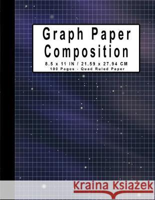Graph Paper Composition Notebook, 100 Pages, Quad Ruled paper 8.5 x 11 Inches/ 21.59 x 27.94 cm: 5x5 Grid Paper - 100 Graph Ruled Pages - Graphing Pap Reeba Studioz 9781691523672