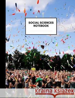 Social Sciences Notebook: Composition Book for Social Sciences Subject, Medium Size, Ruled Paper, Gifts for Social Sciences Teachers and Student Kani Notebook 9781692530358