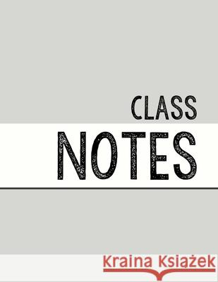 Light Grey Class Notebook: 100 numbered pages, college-ruled, fillable table of contents for quick note retrieval, colors for each subject J. Elsworth Jaye Brooke 9781697455489
