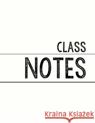White Class Notebook: 100 numbered pages, college-ruled, fillable table of contents for quick note retrieval, colors for each subject J. Elsworth Jaye Brooke 9781697457865
