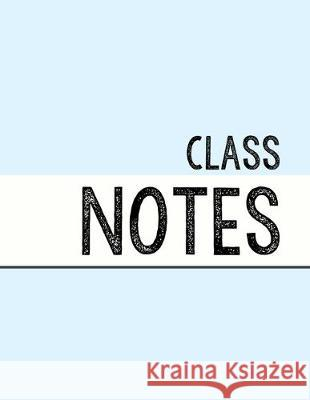 Pastel Blue Class Notebook: 100 numbered pages, college-ruled, fillable table of contents for quick note retrieval, colors for each subject J. Elsworth Jaye Brooke 9781697551501