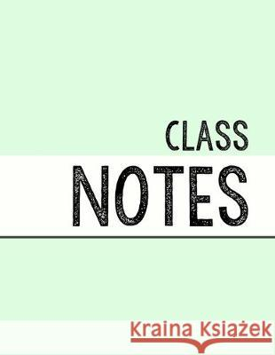 Pastel Green Class Notebook: 100 numbered pages, college-ruled, fillable table of contents for quick note retrieval, colors for each subject J. Elsworth Jaye Brooke 9781697597691