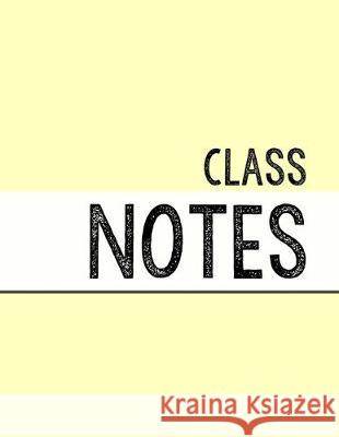 Pastel Yellow Class Notebook: 100 numbered pages, college-ruled, fillable table of contents for quick note retrieval, colors for each subject J. Elsworth Jaye Brooke 9781697608458
