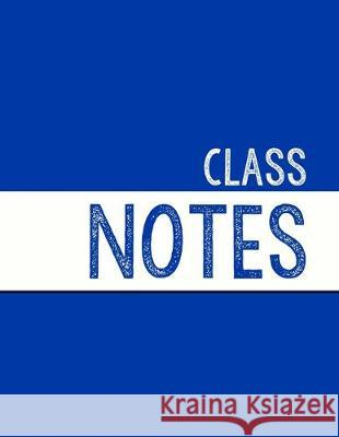 Blue Class Notebook: 100 numbered pages, college-ruled, fillable table of contents for quick note retrieval, colors for each subject J. Elsworth Jaye Brooke 9781697610598
