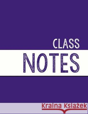 Deep Purple Class Notebook: 100 numbered pages, college-ruled, fillable table of contents for quick note retrieval, colors for each subject J. Elsworth Jaye Brooke 9781697620276