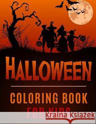 Halloween Coloring Book for Kids Coloring Pages Studios 9781701850736