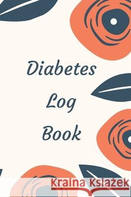 Diabetes Log Book: Weekly Diabetes Record for Blood Sugar, Insuline Dose, Carb Grams and Activity Notes - Daily 1-Year Glucose Tracker - Animafreaks 9781706042235