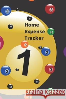 Home Expense Tracker: Personal Expense Tracker: Blank Logbook to Write down Your Home Expense Marky Smarty 9781707450381