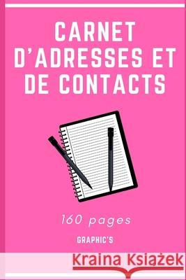 Carnet d'Adresses Et de Contacts: R Graphic's 9781707914210