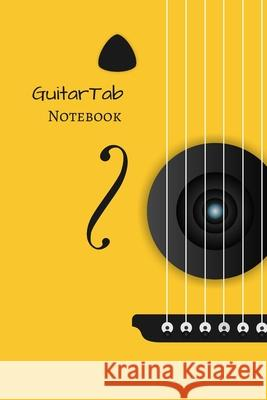 GuitarTab Notebook: A perfect notebook with tablature for guitar to save your guitar lessons and guitar chords Marky Smarty 9781709692277