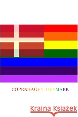 COPENHAGEN DENMARK Gay pride flag blank journal Michael Huhn 9781714740963