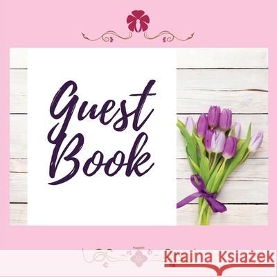 Premium Guest Book- Tulips - For any occasion - 80 Premium color pages - 8.5 x8.5 Pappel20 9781716251450