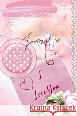 Journal for Women -For Girls -For Moms- - Dot Grid Journal - 122 pages -6x9 Inches-: pink flower themed pages Pappel20 9781716294549