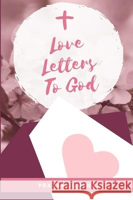 Love Letters To God Jasmine Thomas 9781716667954 Lulu.com