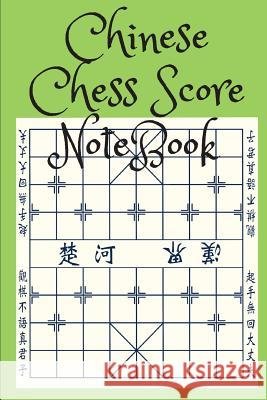 Chinese Chess Score Notebook Mike Murphy 9781717115355
