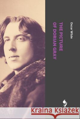 The Picture of Dorian Gray Oscar Wilde 9781717780850