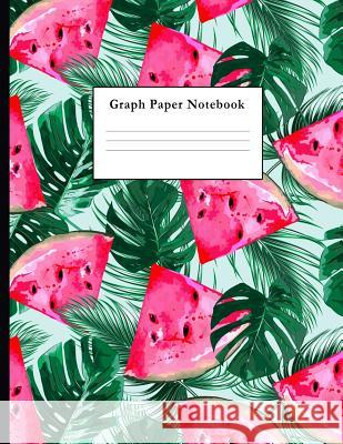 Graph Paper Notebook: Watercolor Watermelons Pattern Quad Ruled 4 X 4 (.25 Vanguard Notebooks 9781717923912
