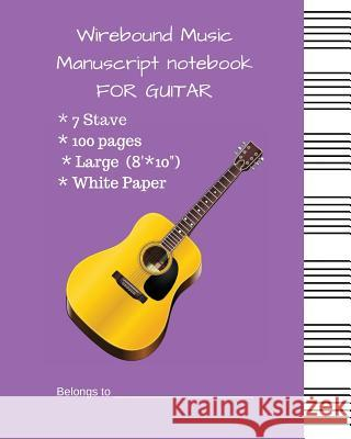 Wirebound Music Manuscript Notebook for Guitar: Music Manuscript Paper with #b760e6 Cover Mike Murphy 9781717981226