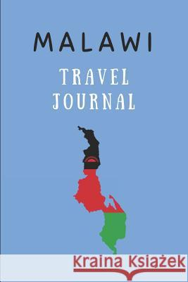 Malawi Travel Journal: Composition Notebook Happily Wellnoted 9781718082717