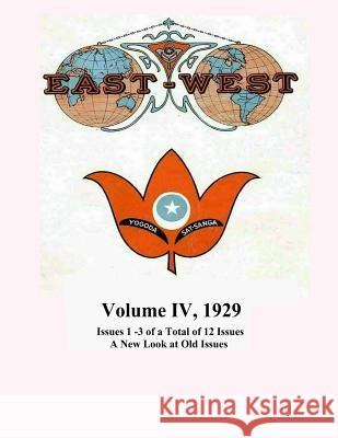 Volume IV, 1929: A New Look at Old Issues Donald W. Castellano-Hoyt 9781718601918