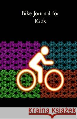 Bike Journal for Kids: Compact Sized Tom Alyea 9781718916715