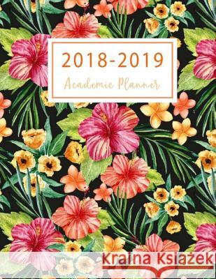 2018-2019 Academic Planner: 2018-2019 Two Planner, 18 Months July 2018 to December 2019 for Academic Agenda, Daily Weekly and Monthly Calendar, Ca Lisa Planner Publishing 9781719358088