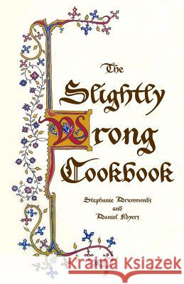 The Slightly Wrong Cookbook Daniel Myers Stephanie Drummonds 9781719408653