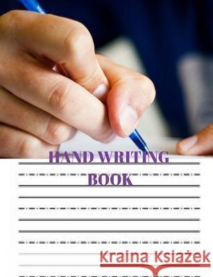 Hand Writing Book: Practice Hand Writing Book Wealthgenius Publisher 9781719486279