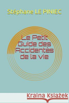 Le Petit Guide Des Accident St L 9781719831598