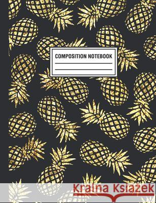 Composition Notebook: Navy Gold Pineapple Pattern Tropical Composition Book For Students College Ruled Pink Willow Print 9781720138051