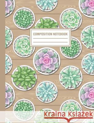 Composition Notebook: Succulent Cactus Plants In Pots Pattern Composition Book For Students College Ruled Pink Willow Print 9781720179283
