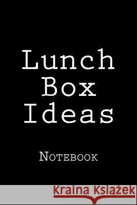 Lunch Box Ideas: Notebook Wild Pages Press 9781720458388