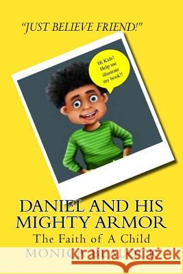 Daniel and His Mighty Armor Monica Blalock 9781720472889