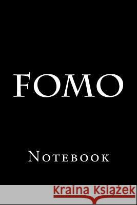 Fomo: Notebook Wild Pages Press 9781720477990