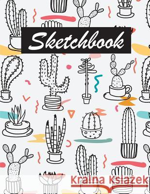 Sketchbook: Large Print Blank Drawing Paper (8.5x11) - Sketching Book and Doodle Notebook 108 Pages: Sketchbook Journal Tete Saraba 9781720799191