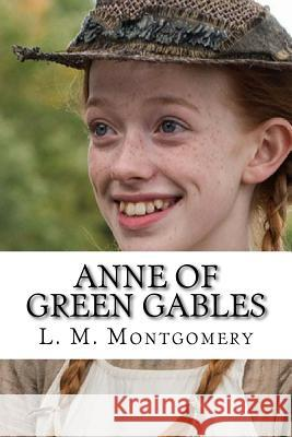 Anne of Green Gables L. M. Montgomery 9781720899686