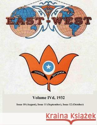 Volume IVD, 1932: A New Look at Old Issues 10, 11, and 12 Donald Castellano-Hoyt 9781721027095