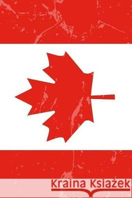 Canada Flag Journal: Lined Journal to Write In, Canadian Souvenir Notebook Country Flag Journals 9781721183234