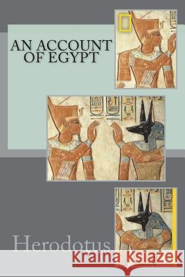 An Account of Egypt Herodotus 9781721244614