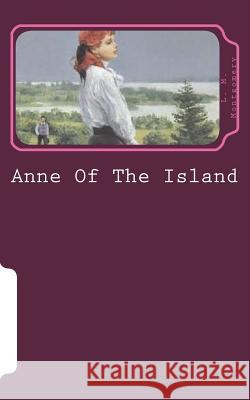 Anne of the Island L. M. Montgomery 9781721537839
