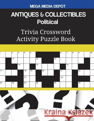Antiques & Collectibles Political Trivia Crossword Activity Puzzle Book Mega Media Depot 9781721698592
