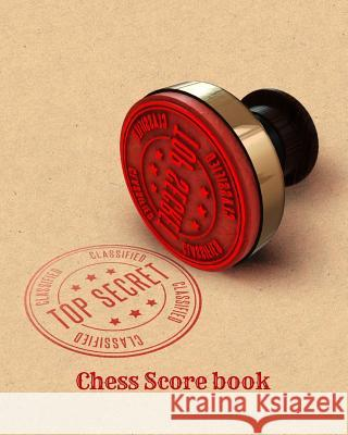 Top Secret-Chess Score Book Mike Murphy 9781721730704