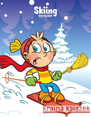 Skiing Coloring Book 1 Nick Snels 9781722014209