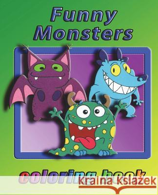 Funny Monsters: Coloring Book for All Ages Alex Cross 9781722276997