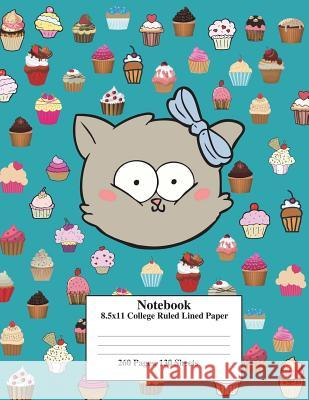 Teal Kitty Cupcake: 8.5x11 College Ruled Composition Notebook Perfect for School&college. Click Author's Name&find the Same Cover, with Wi Kai Journals Fun Journals Kai Journal 9781722321307