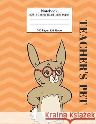 Teacher's Pet Rabbit: 8.5x11 College Ruled Composition Notebook Perfect for School&college. Click Author's Name&find the Same Cover, with Wi Fun Journals Kai Journals 9781722323561