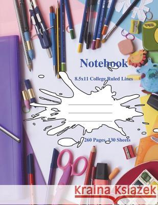 Paint Splatter College Rule: 8.5x11 College Ruled Composition Notebook Perfect for School&college. Click Author's Name&find the Same Cover, with Wi Kai Journals Fun Journals 9781722323608