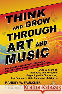 Think and Grow Through Art and Music Randey Faulkner 9781722503635