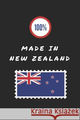 100% Made in New Zealand: Customised Notepad for New Zealanders Happily Wellnoted 9781724050052